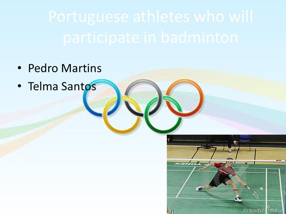 Portuguese athletes who will participate in badminton Pedro Martins Telma Santos