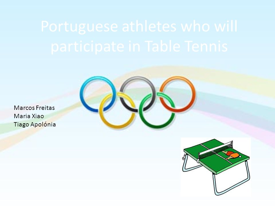 Portuguese athletes who will participate in Table Tennis Marcos Freitas Maria Xiao Tiago Apolónia