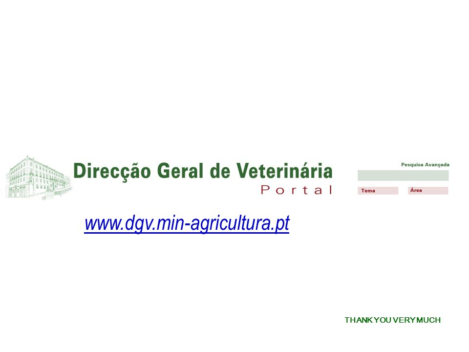 THANK YOU VERY MUCH www.dgv.min-agricultura.pt