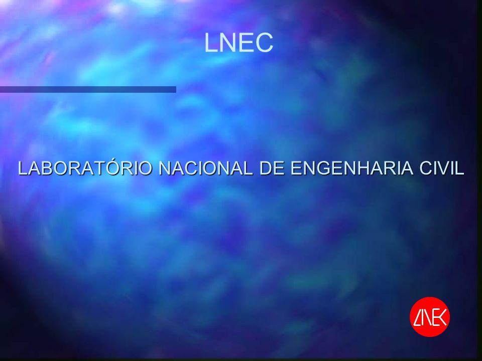 LNEC LABORATÓRIO NACIONAL DE ENGENHARIA CIVIL