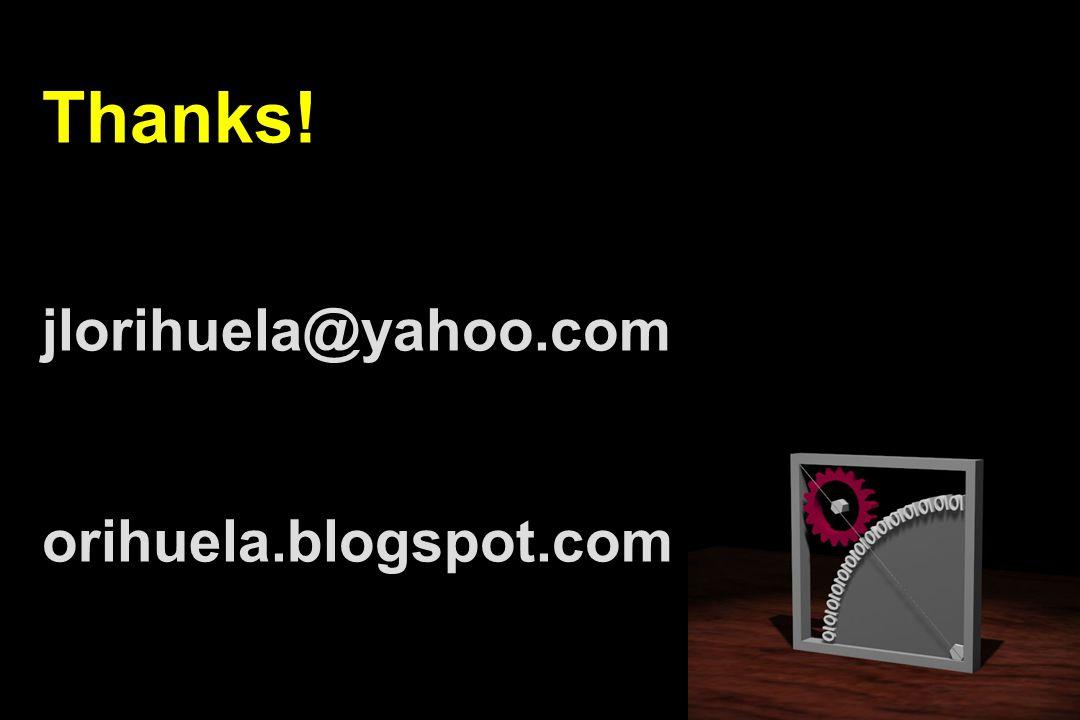 Thanks! jlorihuela@yahoo.com orihuela.blogspot.com
