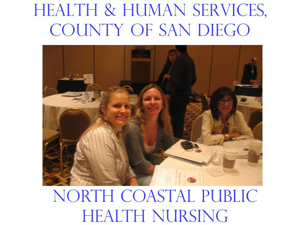 Health & Human Services, county of san diego North coastal public health nursing