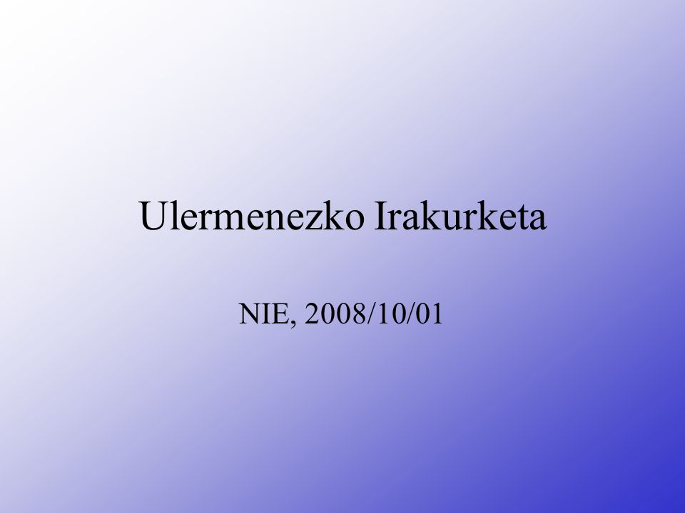 Ulermenezko Irakurketa NIE, 2008/10/01