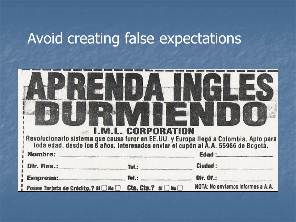 Avoid creating false expectations
