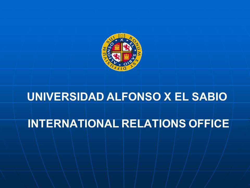 UNIVERSIDAD ALFONSO X EL SABIO INTERNATIONAL RELATIONS OFFICE