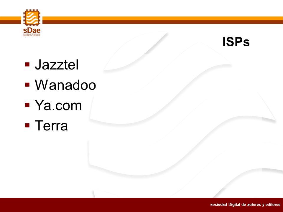 sociedad Digital de autores y editores Jazztel Wanadoo Ya.com Terra ISPs