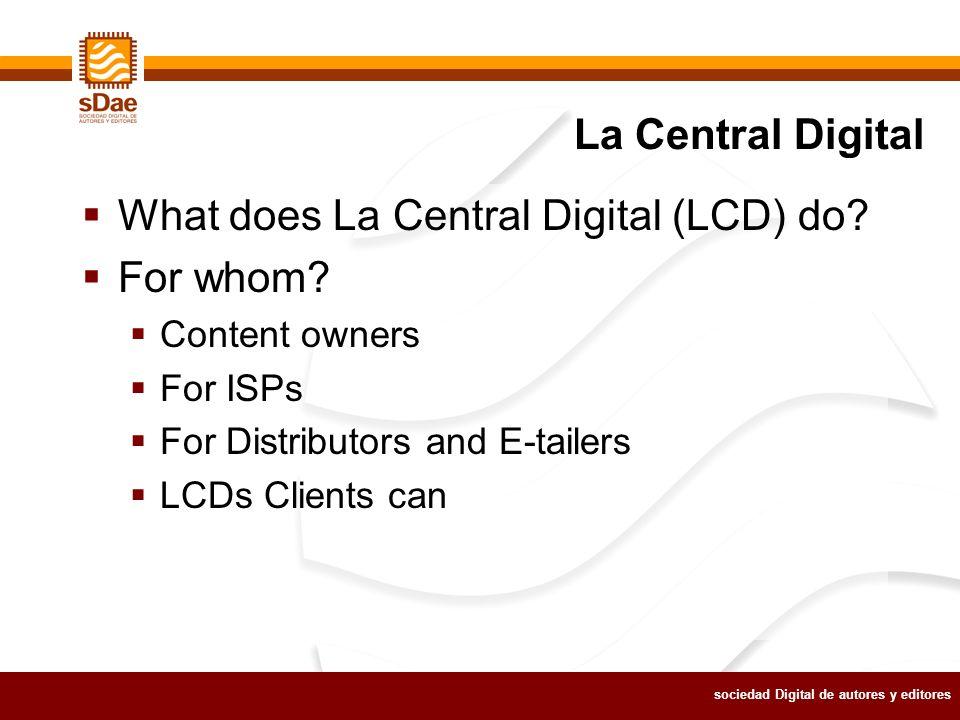 sociedad Digital de autores y editores What does La Central Digital (LCD) do.