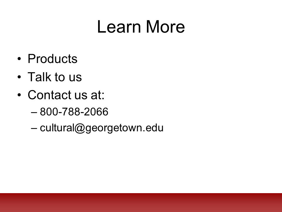 Learn More Products Talk to us Contact us at: –800-788-2066 –cultural@georgetown.edu