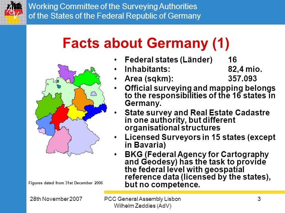 Working Committee of the Surveying Authorities of the States of the Federal Republic of Germany 28th November 2007PCC General Assembly Lisbon Wilhelm
