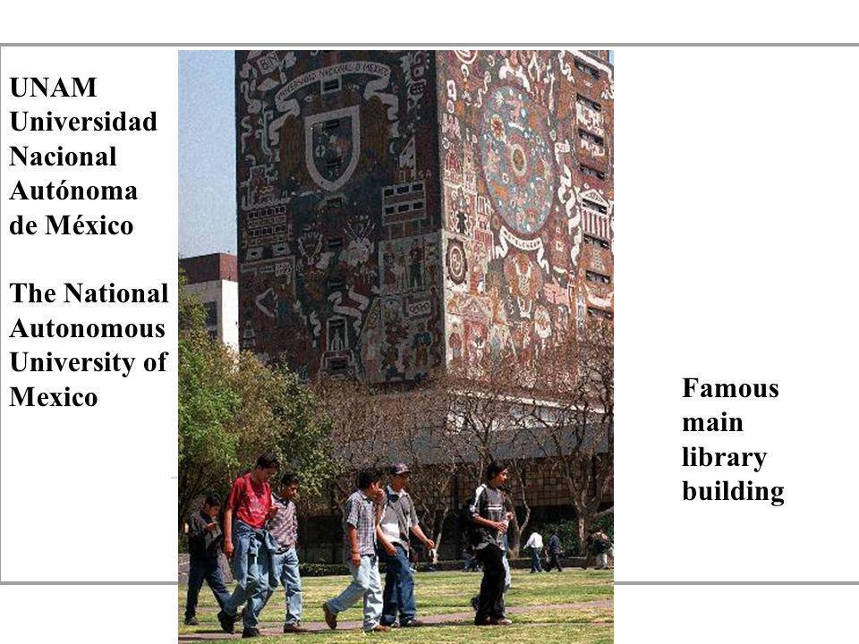 UNAM Universidad Nacional Autónoma de México The National Autonomous University of Mexico Famous main library building