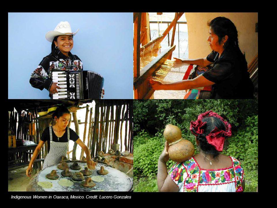 Indigenous Women in Oaxaca, Mexico. Credit: Lucero Gonzales