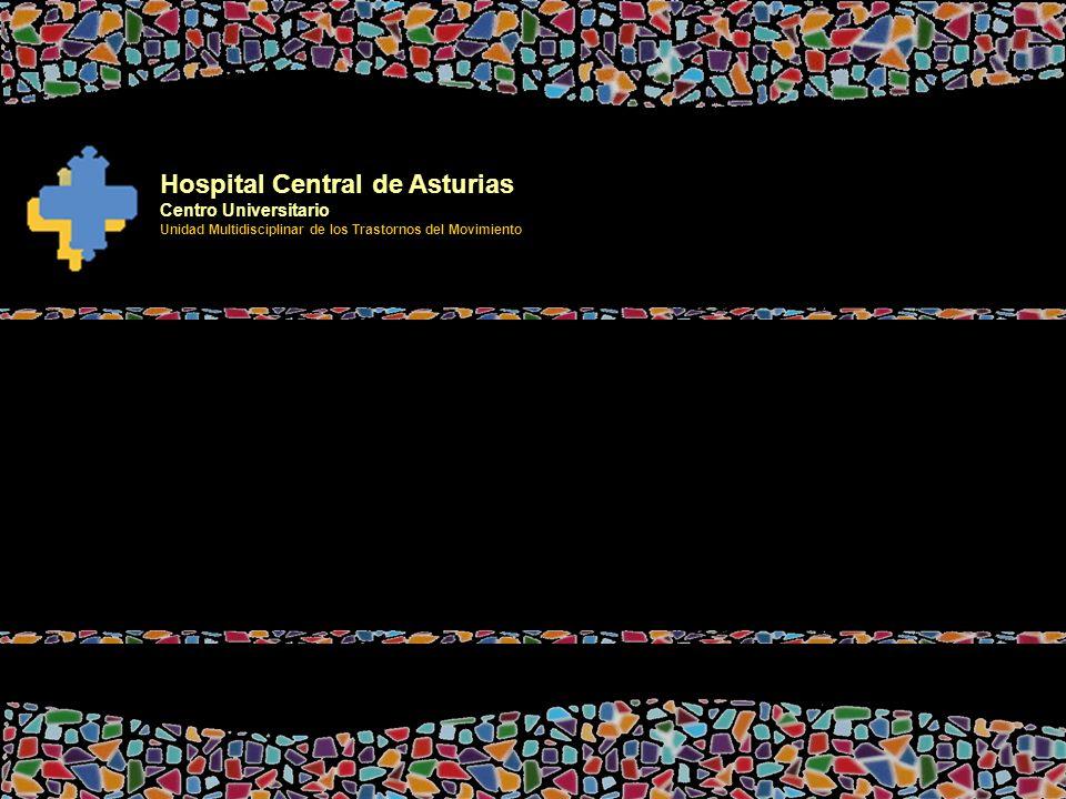 Hospital Central de Asturias Centro Universitario Unidad Multidisciplinar de los Trastornos del Movimiento