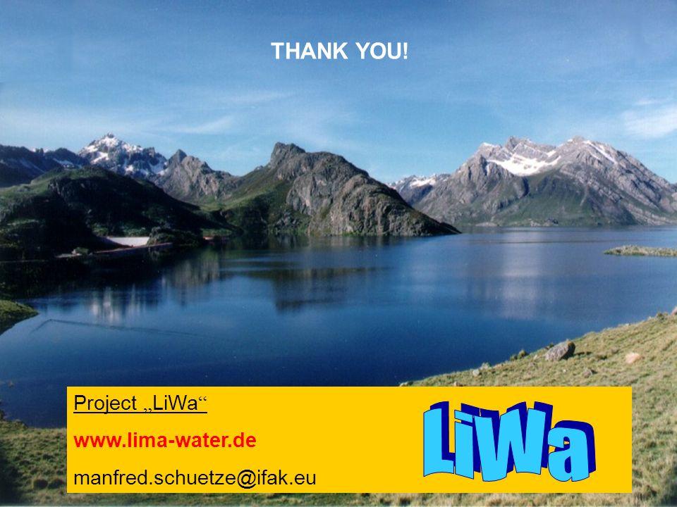 8 THANK YOU! Project LiWa www.lima-water.de manfred.schuetze@ifak.eu