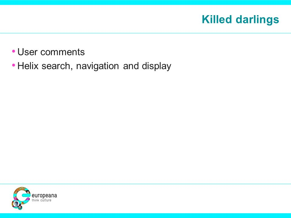 Killed darlings User comments Helix search, navigation and display