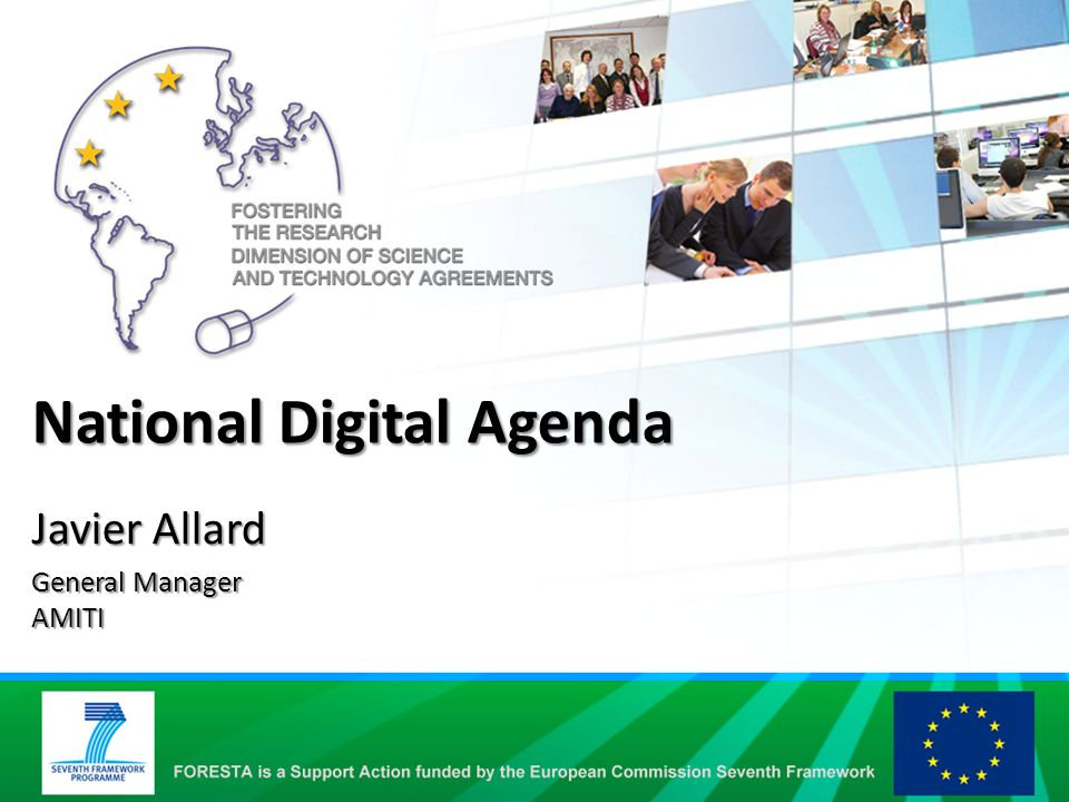 National Digital Agenda Javier Allard General Manager AMITI