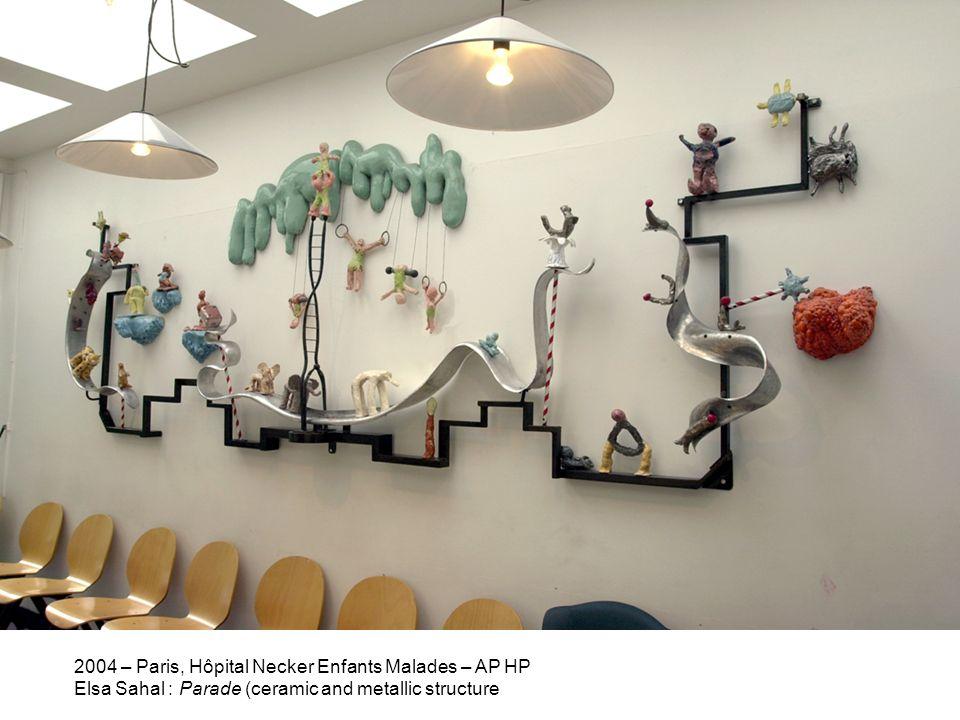 2004 – Paris, Hôpital Necker Enfants Malades – AP HP Elsa Sahal : Parade (ceramic and metallic structure