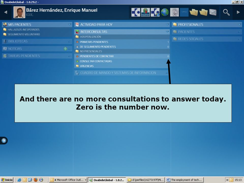 And there are no more consultations to answer today. Zero is the number now.