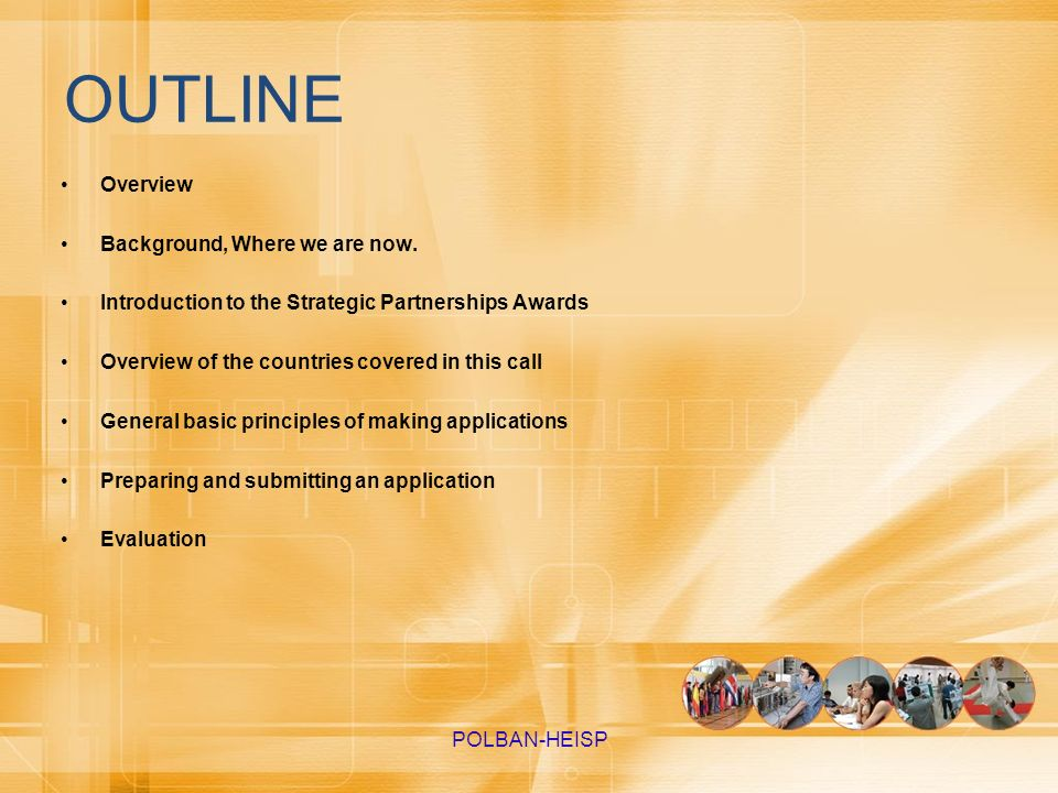 OUTLINE Overview Background, Where we are now. Introduction to the Strategic Partnerships Awards Overview of the countries covered in this call Genera