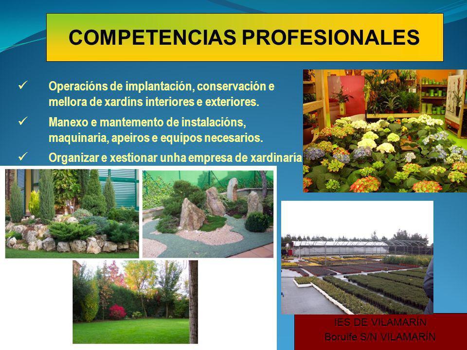Operacións de implantación, conservación e mellora de xardíns interiores e exteriores.