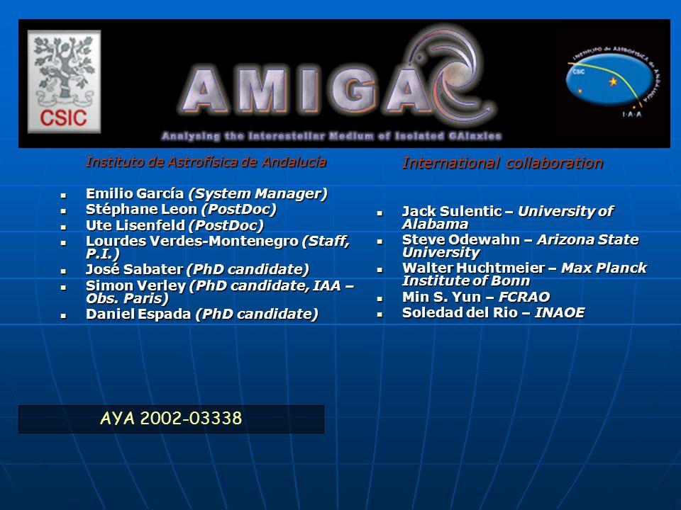 Team AYA 2002-03338 Instituto de Astrofísica de Andalucía Emilio García (System Manager) Emilio García (System Manager) Stéphane Leon (PostDoc) Stépha