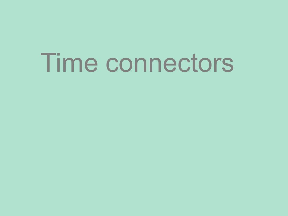 Time connectors