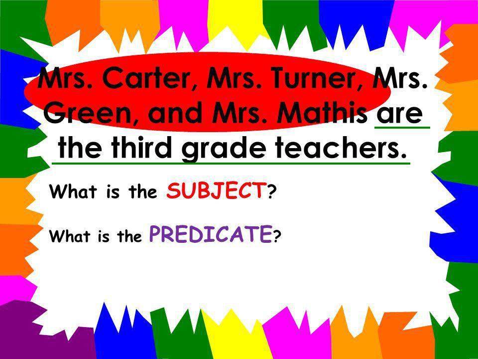 All of us live in the state of Tennessee and the city of Nashville. What is the SUBJECT ? What is the PREDICATE ?