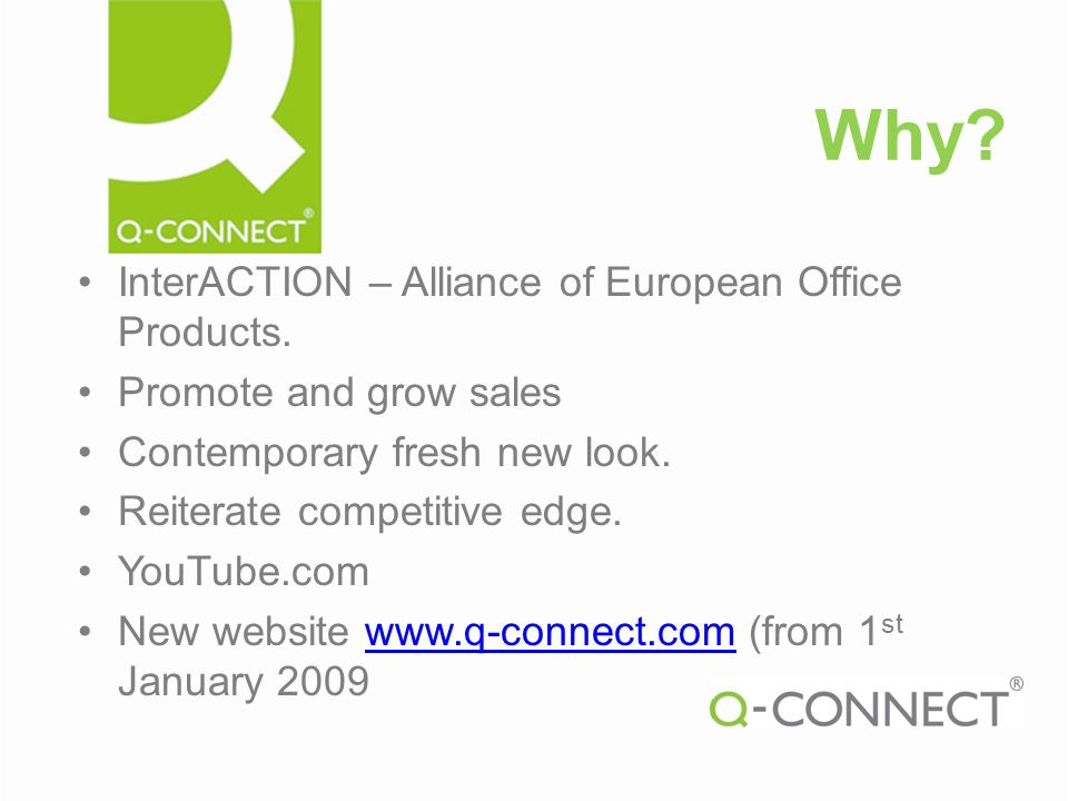 Why. InterACTION – Alliance of European Office Products.