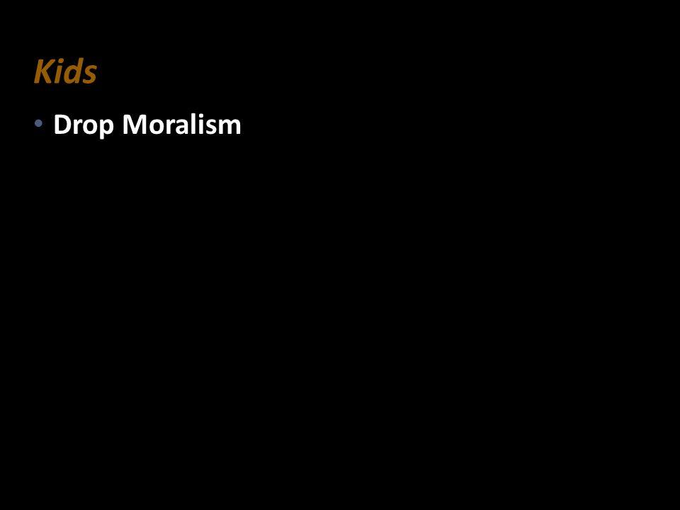 Drop Moralism Drop Moralism Kids