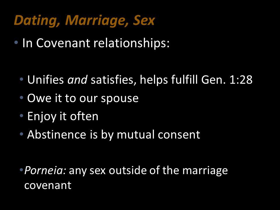 In Covenant relationships: In Covenant relationships: Unifies and satisfies, helps fulfill Gen. 1:28 Unifies and satisfies, helps fulfill Gen. 1:28 Ow