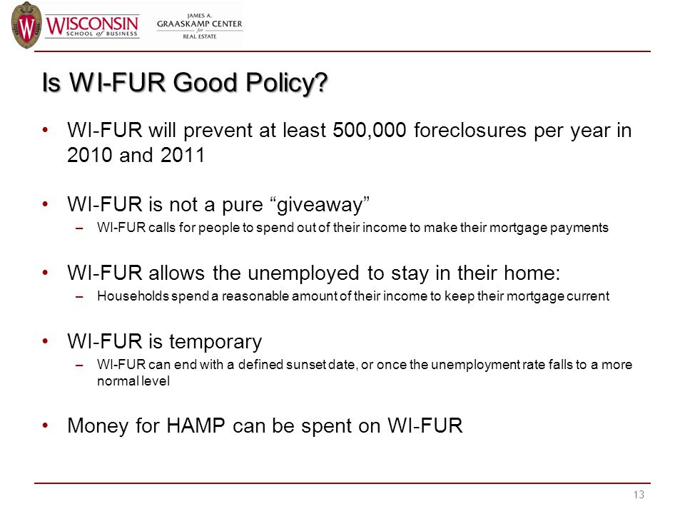 Is WI-FUR Good Policy.