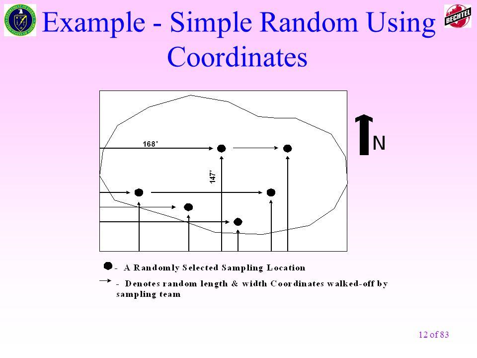 12 of 83 Example - Simple Random Using Coordinates