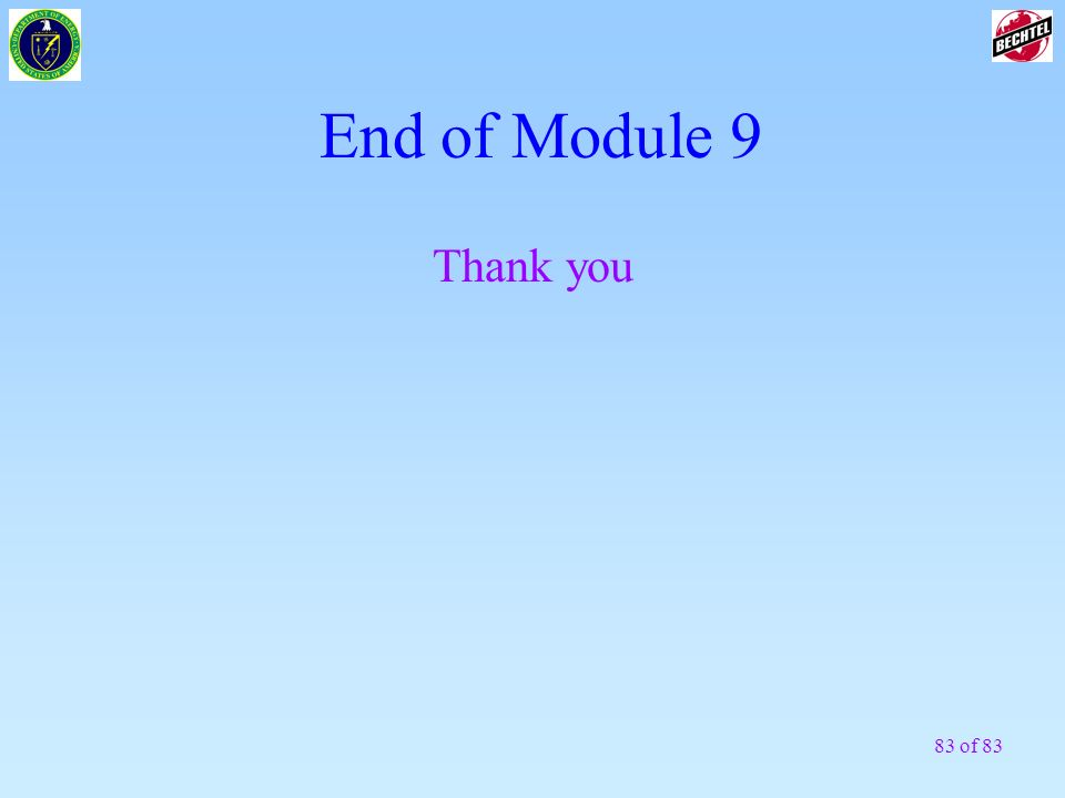 83 of 83 End of Module 9 Thank you