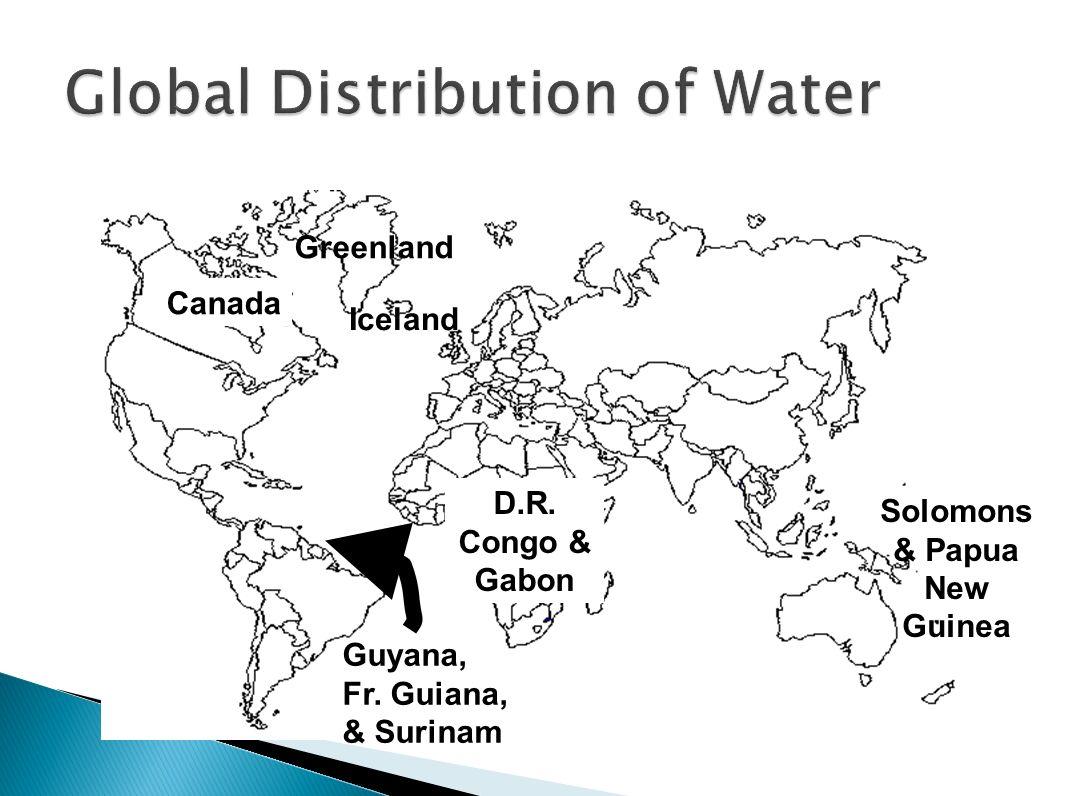 Canada Solomons & Papua New Guinea D.R. Congo & Gabon Greenland Iceland Guyana, Fr. Guiana, & Surinam