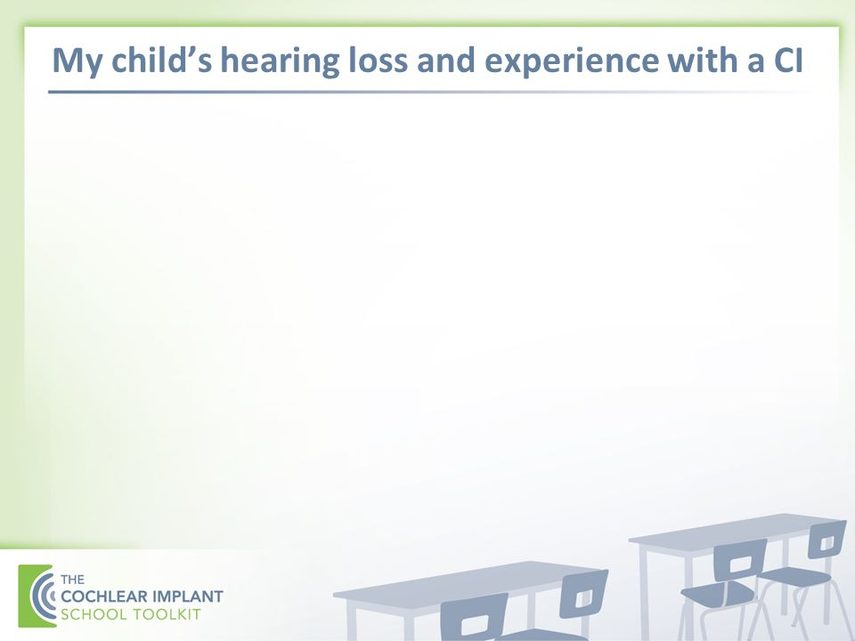 My childs hearing loss and experience with a CI