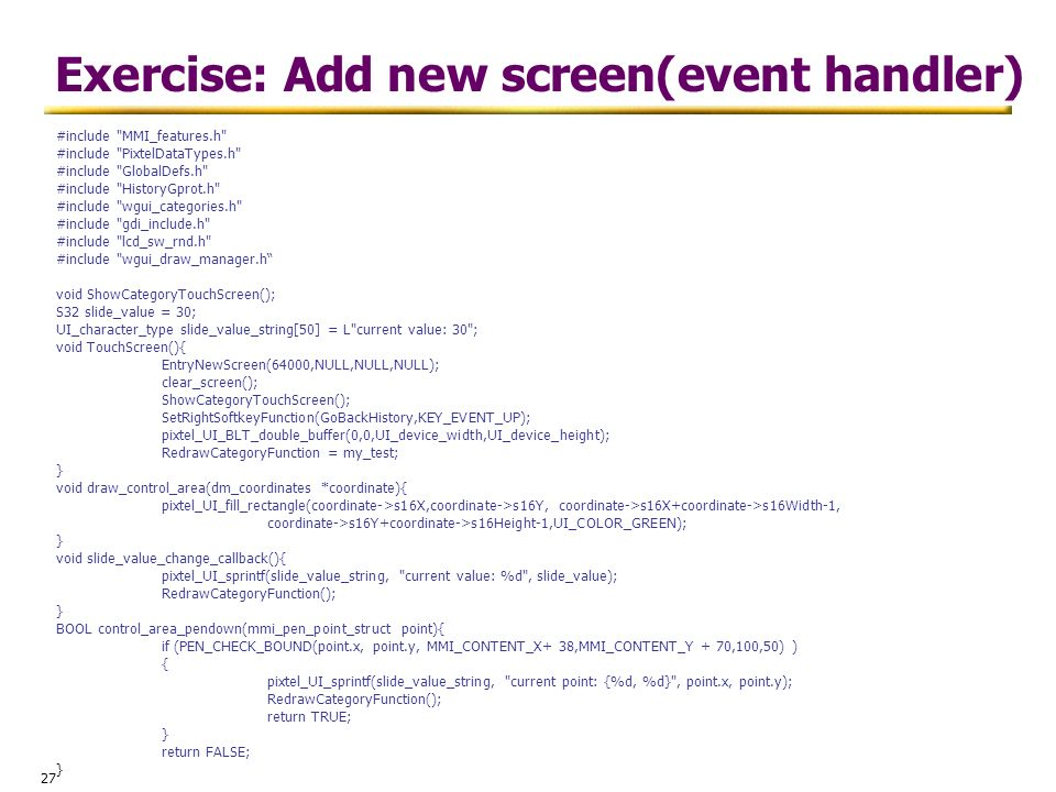 27 Exercise: Add new screen(event handler) #include