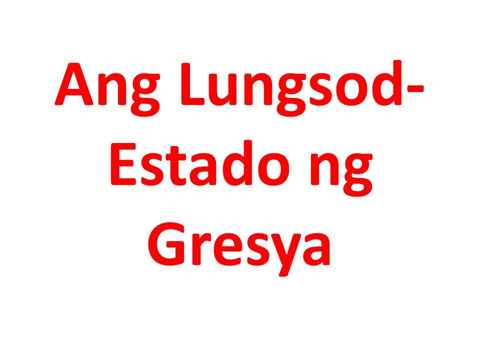Ang Lungsod- Estado ng Gresya