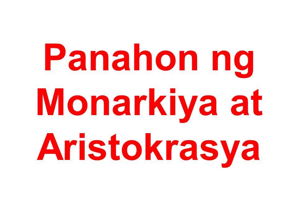 Panahon ng Monarkiya at Aristokrasya