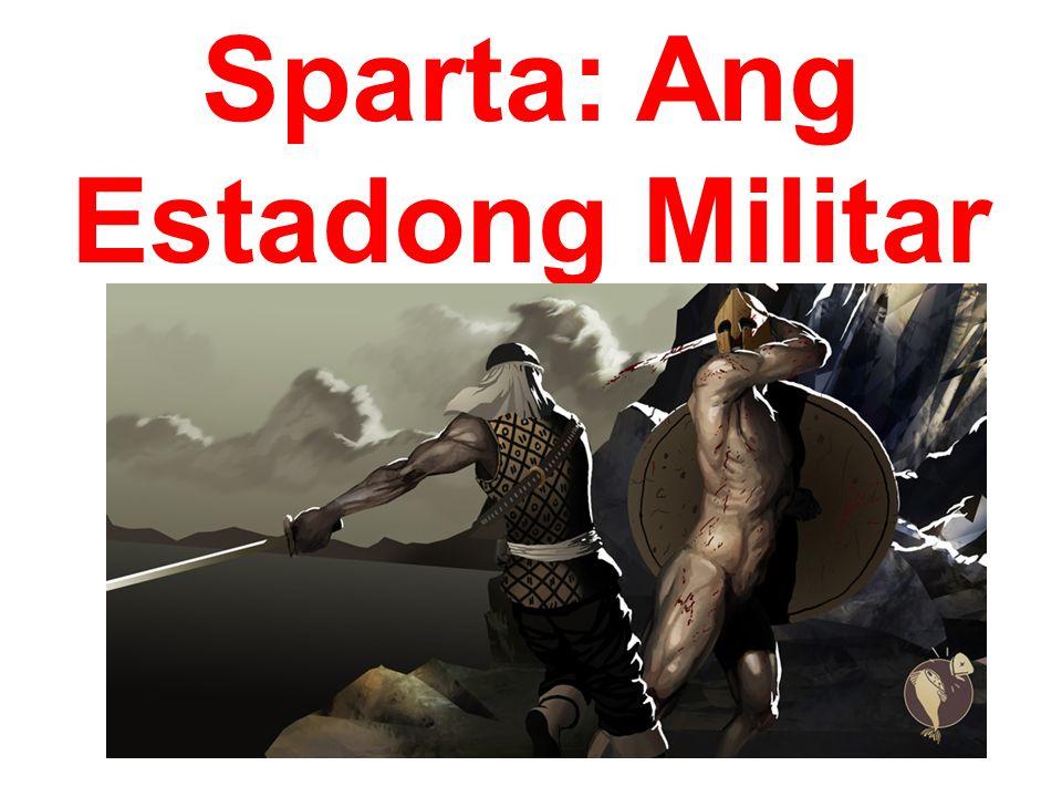 Sparta: Ang Estadong Militar