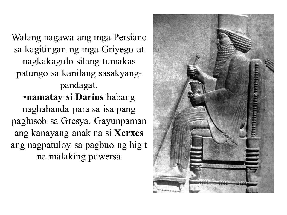 Walang nagawa ang mga Persiano sa kagitingan ng mga Griyego at nagkakagulo silang tumakas patungo sa kanilang sasakyang- pandagat. namatay si Darius h