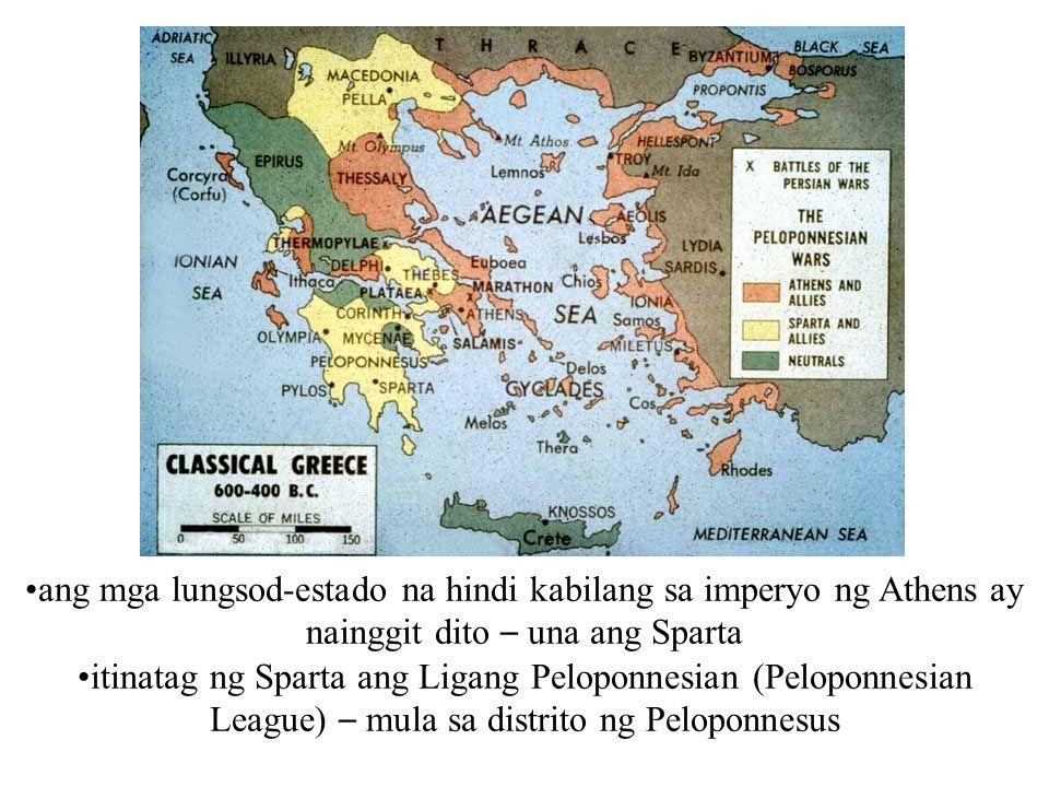 ang mga lungsod-estado na hindi kabilang sa imperyo ng Athens ay nainggit dito – una ang Sparta itinatag ng Sparta ang Ligang Peloponnesian (Peloponne