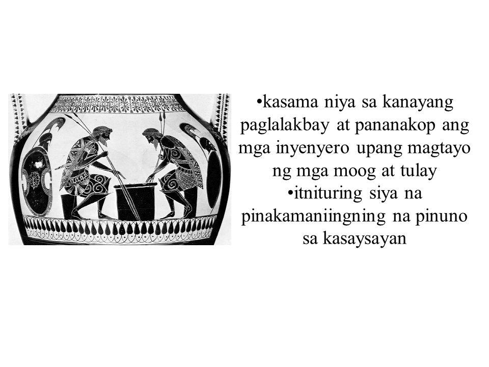 kasama niya sa kanayang paglalakbay at pananakop ang mga inyenyero upang magtayo ng mga moog at tulay itnituring siya na pinakamaniingning na pinuno s