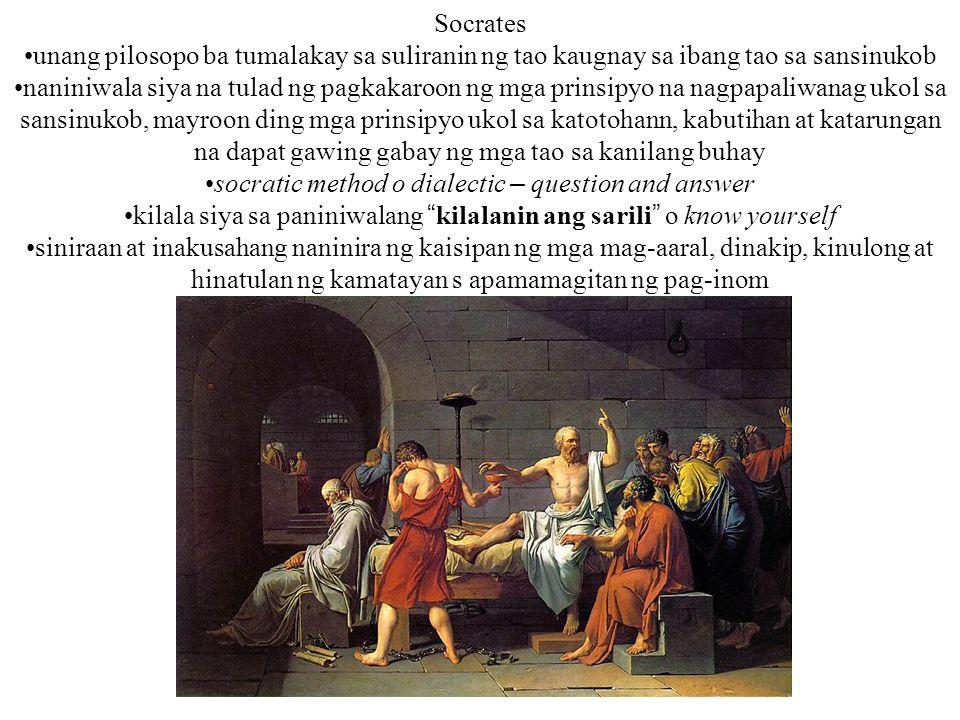 Socrates unang pilosopo ba tumalakay sa suliranin ng tao kaugnay sa ibang tao sa sansinukob naniniwala siya na tulad ng pagkakaroon ng mga prinsipyo n