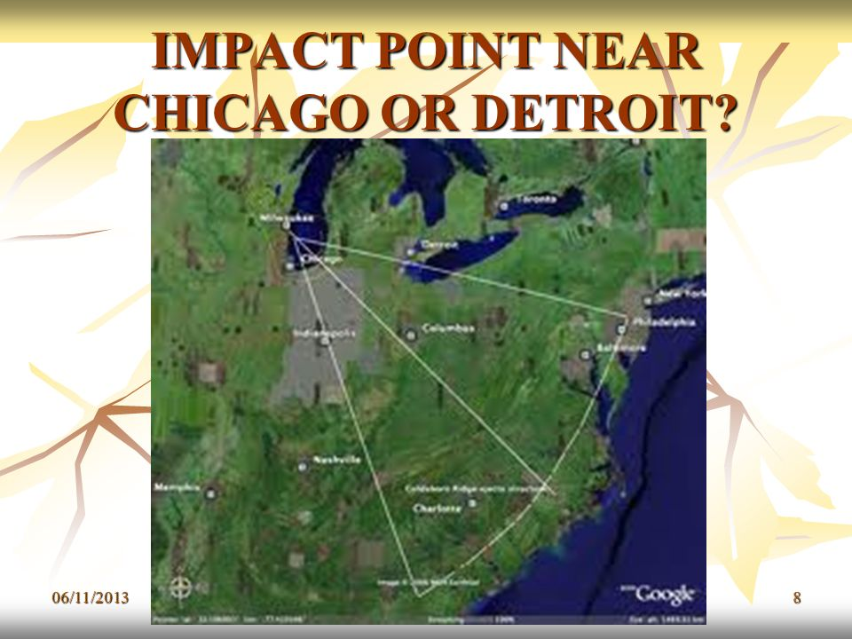 IMPACT POINT NEAR CHICAGO OR DETROIT? 06/11/20138