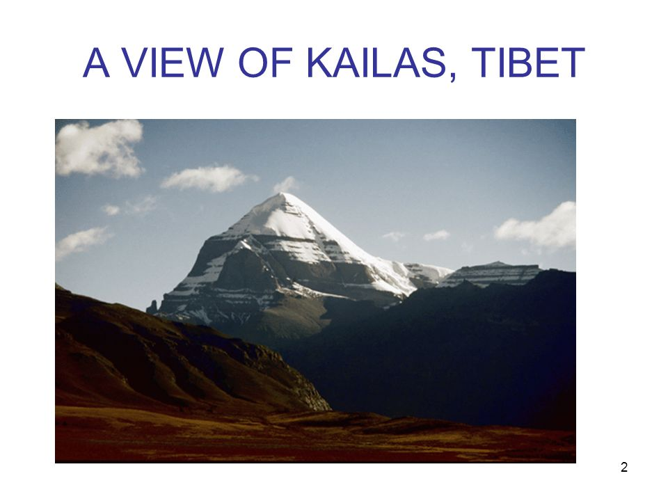2 A VIEW OF KAILAS, TIBET