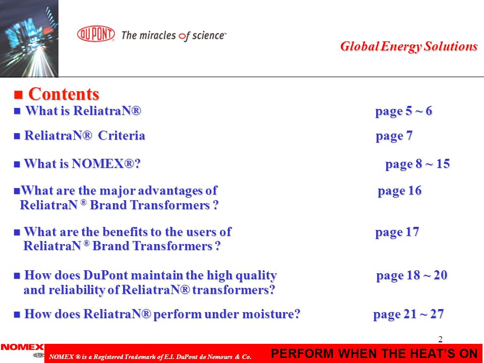 33 PERFORM WHEN THE HEATS ON NOMEX ® is a Registered Trademark of E.I.