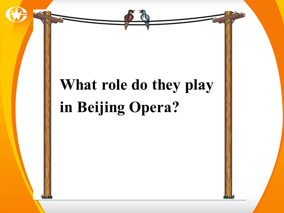 What role do they play in Beijing Opera?
