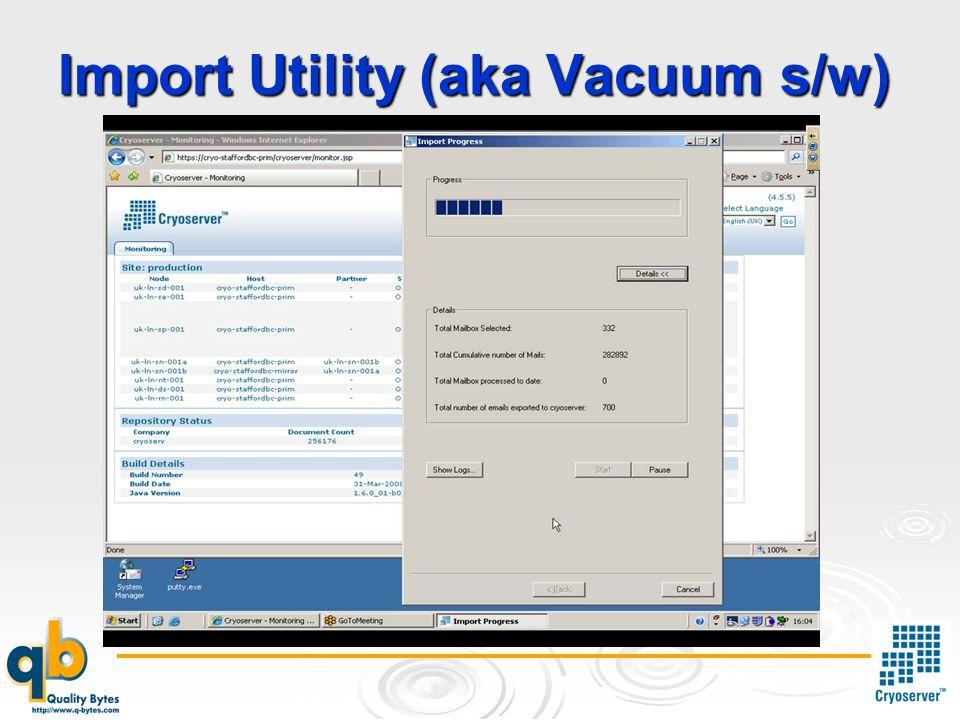 Import Utility (aka Vacuum s/w)