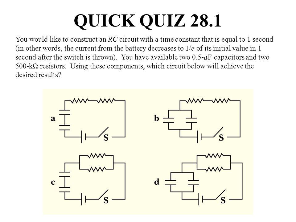 QUICK QUIZ 28.1 ANSWER (b).