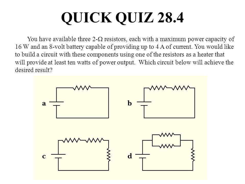 QUICK QUIZ 28.4 ANSWER (d).