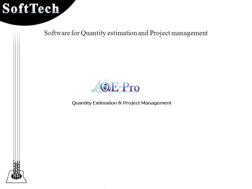 Software for Quantity estimation and Project management
